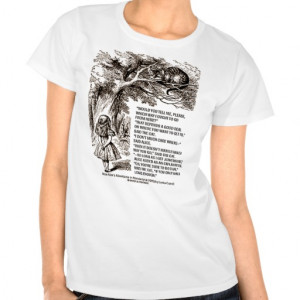 Wonderland Which Way I Ought To Go Quote Tshirts