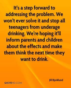 Jill Bjorklund - It's a step forward to addressing the problem. We won ...