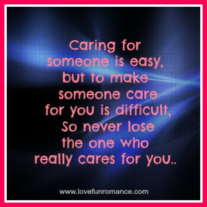 quotes about caring for someone you love quotes about caring