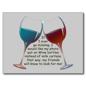 If I ever go missing... fun Wine saying gifts Postcard