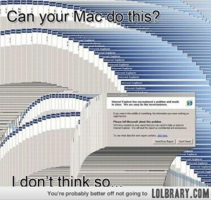 Why Windows is better than Mac...