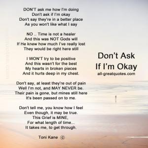 ... Poems – DON'T ask me how I'm doing, don't ask if I'm okay