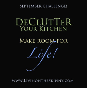 Declutter Your Kitchen - Make Room For Life. Find us at www ...