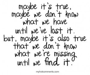 Love Quotes true find lost miss