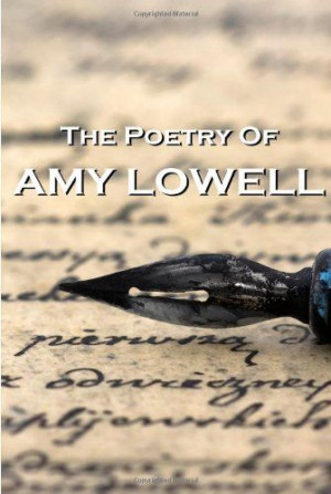 Amy Lowell Quotes | Amy Lowell Art Quotes | QuotesTemple