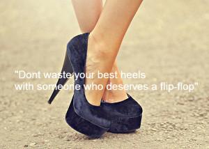 flip-flop, heels, quote