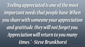Feeling appreciated is one of the most important needs that people ...