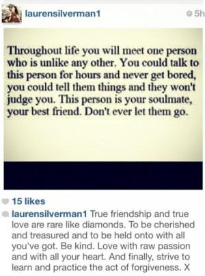 "She also added, ""True friendship and true love are rare like ..."