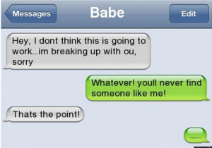 23 Funny Break Up Texts
