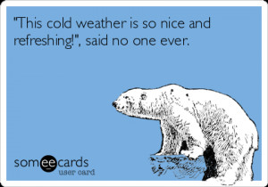 Cold Weather Drinking Ecards Ecard: 'this cold weather