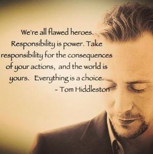 Tom Hiddleston Tom Hiddleston Quotes