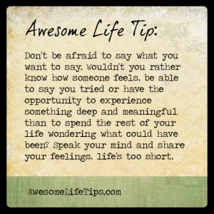 Awesome Life Tip: Speak Your Mind