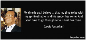 quote-my-time-is-up-i-believe-that-my-time-to-be-with-my-spiritual ...