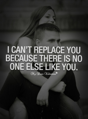 can't replace you because - Quotes with Pictures
