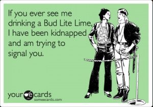 Drinking a Bud Light Lime