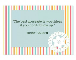 The best message is worthless if you don't follow up.