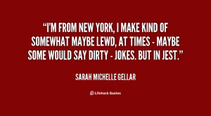 quote-Sarah-Michelle-Gellar-im-from-new-york-i-make-kind-95208.png