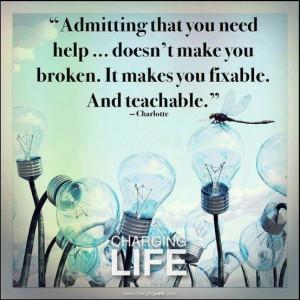Admitting you need help...