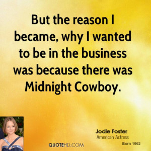 Jodie Foster Business Quotes