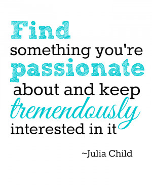 Julia Child Life Quotes Julia child printables