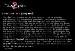 Crazy Bitch Defined!