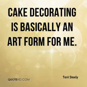 Cake decorating is basically an art form for me.