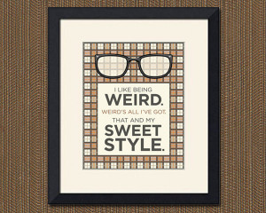 Funny Quotes About Being Weird Being weird quote,
