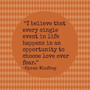 over fear- Love for places, people, and myself!! ..... 10 Quotes ...