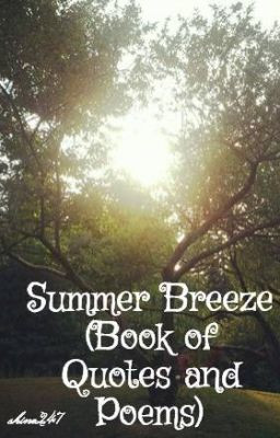 Summer Breeze (Book 2 of Quotes and Poems)