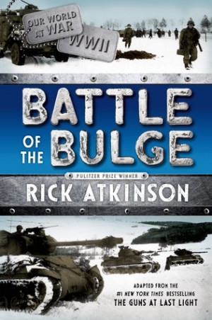"Start by marking ""Battle of the Bulge [The Young Readers Adaptation ..."
