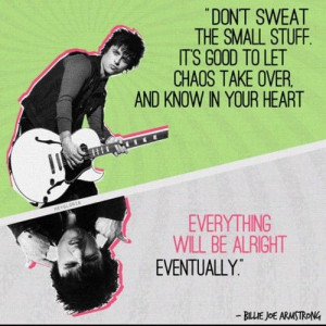 Quote by Billie Joe Armstrong. I had the pleasure of meeting him once ...