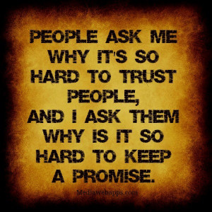 Don't make promises you can't keep.