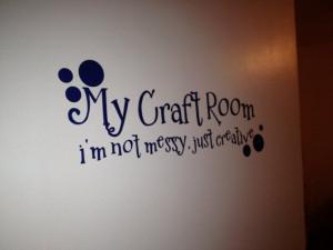 Craft Room Wall Sayings