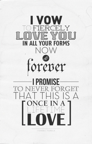 ... Vows, Forever, About Time Movie Quotes, Love Quotes Marriage Vows