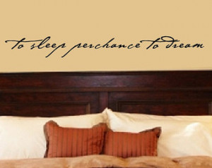 ... Quote To Sleep Perchance to Dream Vinyl Wall Quote Wall Decal Home
