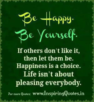 Be Happy Motivational Quotes, Thoughts about Happiness
