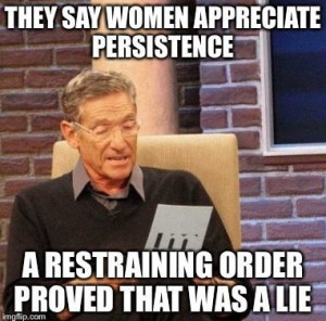 funny-women-persistence-restraining-order
