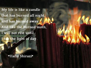 Hafiz Quotes, Hafez Quotes, Hafiz Shirazi Quotes, Hafiz of Shiraz ...