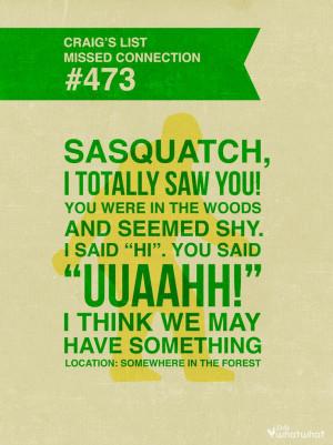 Sasquatch, believe, quote, type, funny