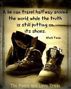 ... the truth is still putting its shoes.