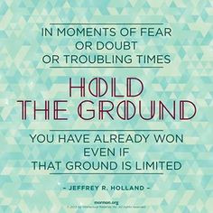 jeffrey r holland more holland lds quotes general conference faith ...