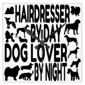 Dog Lover Hairdresser Square Wall Clock