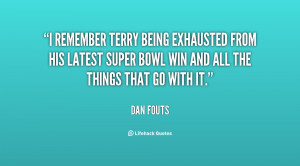 remember Terry being exhausted from his latest Super Bowl win and ...