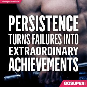 www.imagesbuddy.com/persistence-turns-failures-into-extraordinary ...