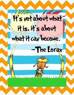 quotes, dr. seuss quotes the lorax, dr. seuss posters, dr seuss ...