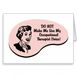 http://www.pic2fly.com/Occupational+Therapy+Quotes+Mary+Reilly.html