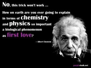 """... phenomenon as first love?"""" –Albert Einstein #quote #love #science"""