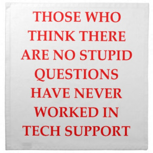 tech technical support technology stupid question information engineer ...