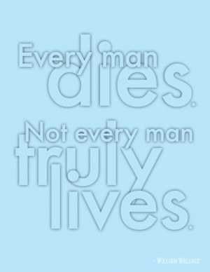 every man dies. not every man truly lives. #quote #inspiration #words