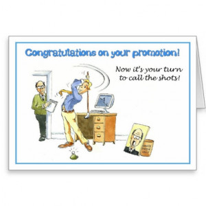 Congratulations on your promotion. greeting cards